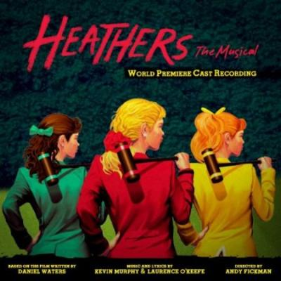 Heathers The Musical Soundtrack CD. Heathers The Musical Soundtrack