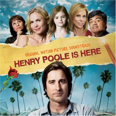 Henry Poole Is Here Soundtrack CD. Henry Poole Is Here Soundtrack