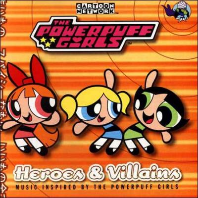 Heroes and Villains: The Powerpuff Girls Soundtrack CD. Heroes and Villains: The Powerpuff Girls Soundtrack