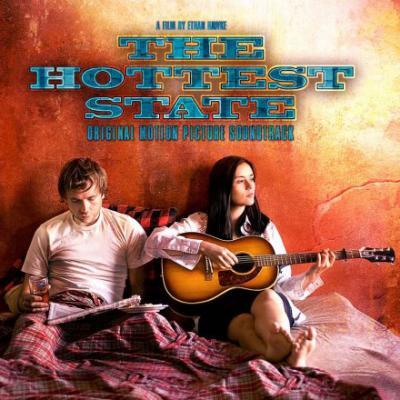 Hottest State Soundtrack CD. Hottest State Soundtrack Soundtrack lyrics