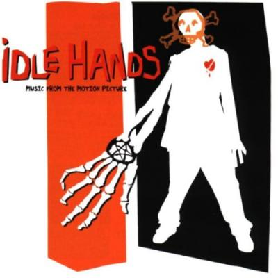Idle Hands Soundtrack CD. Idle Hands Soundtrack