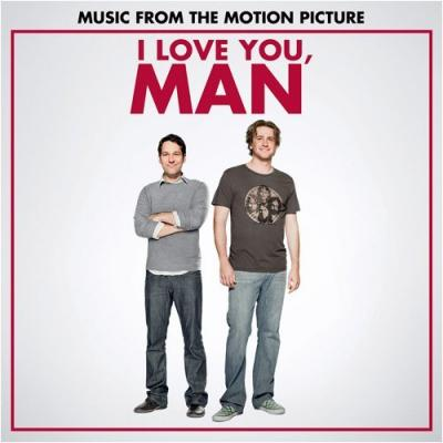 I Love You Man Soundtrack CD. I Love You Man Soundtrack Soundtrack lyrics