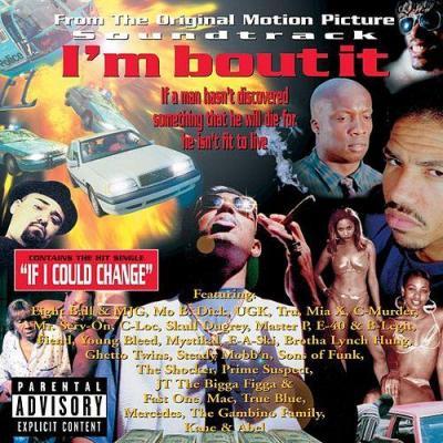 I'm Bout It Soundtrack CD. I'm Bout It Soundtrack