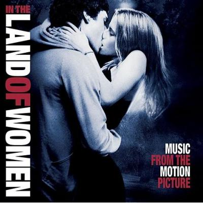 In the Land of Women Soundtrack CD. In the Land of Women Soundtrack Soundtrack lyrics