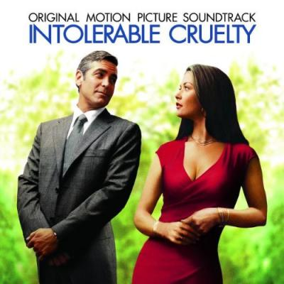 Intolerable Cruelty Soundtrack CD. Intolerable Cruelty Soundtrack