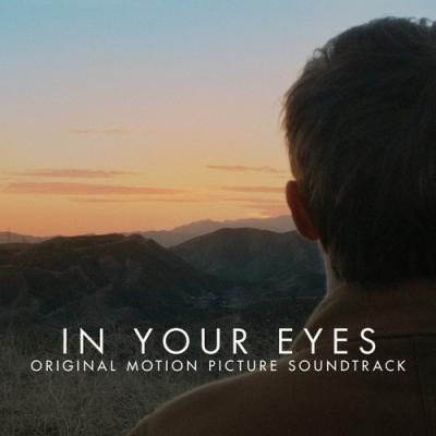 In Your Eyes Soundtrack CD. In Your Eyes Soundtrack