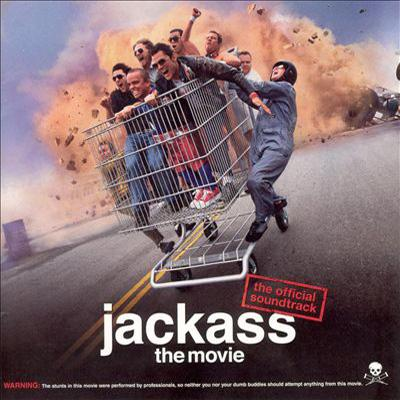 Jackass Soundtrack CD. Jackass Soundtrack Soundtrack lyrics