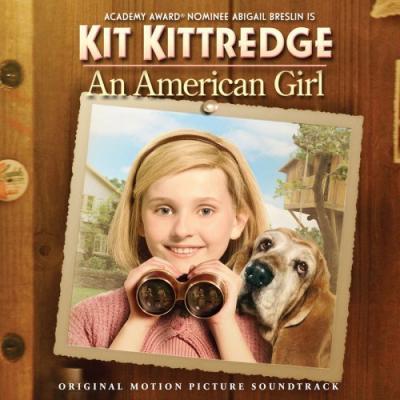 Kit Kittredge: An American Girl Soundtrack CD. Kit Kittredge: An American Girl Soundtrack