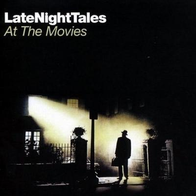 Late Night Tales at the Movies Soundtrack CD. Late Night Tales at the Movies Soundtrack