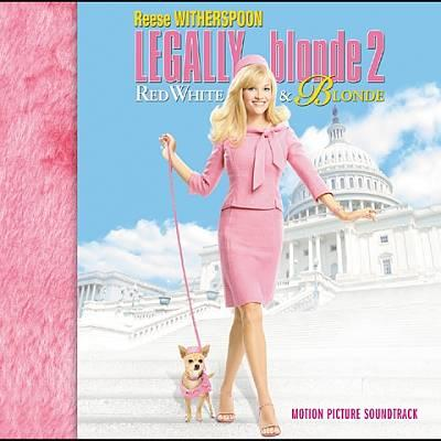 Legally Blonde 2: Red, White & Blonde Soundtrack CD. Legally Blonde 2: Red, White & Blonde Soundtrack