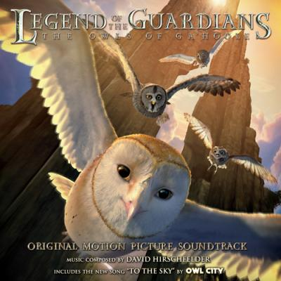 Legend of the Guardians: The Owls of Ga'Hoole Soundtrack CD. Legend of the Guardians: The Owls of Ga'Hoole Soundtrack Soundtrack lyrics