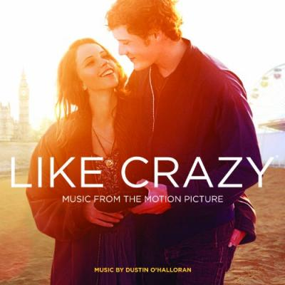 Like Crazy Soundtrack CD. Like Crazy Soundtrack