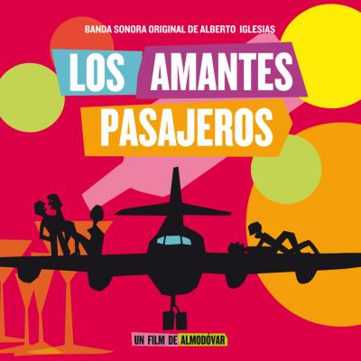 Los Amantes Pasajeros (I'm So Excited) Soundtrack CD. Los Amantes Pasajeros (I'm So Excited) Soundtrack