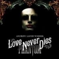 Love Never Dies Soundtrack CD. Love Never Dies Soundtrack