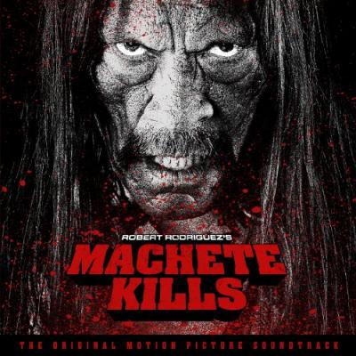 Machete Kills Soundtrack CD. Machete Kills Soundtrack
