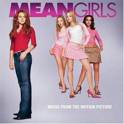 Mean Girls Soundtrack CD. Mean Girls Soundtrack