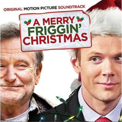 Merry Friggin' Christmas, A Soundtrack CD. Merry Friggin' Christmas, A Soundtrack