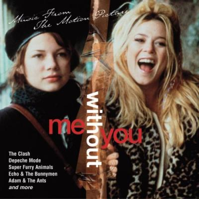 Me Without You Soundtrack CD. Me Without You Soundtrack