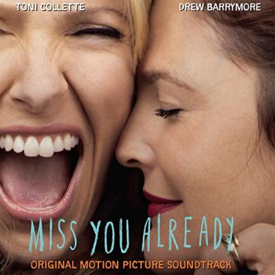 Miss You Already Soundtrack CD. Miss You Already Soundtrack