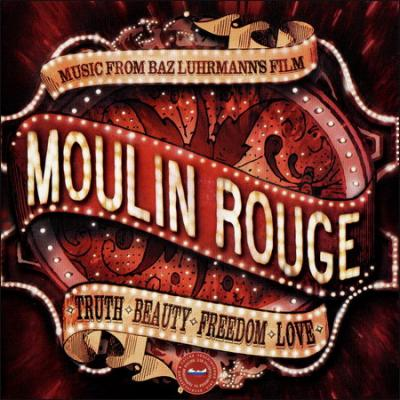 Moulin Rouge Soundtrack CD. Moulin Rouge Soundtrack