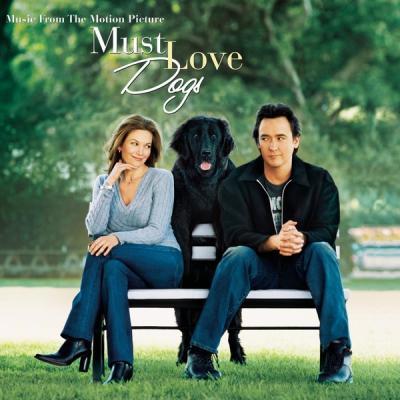 Must Love Dogs Soundtrack CD. Must Love Dogs Soundtrack