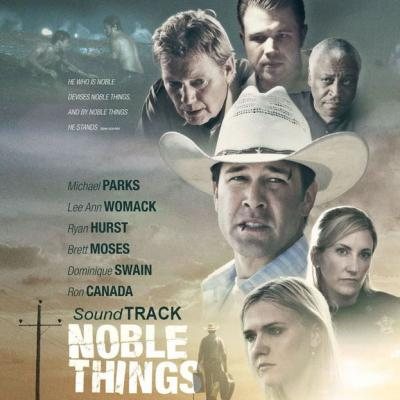 Noble Things Soundtrack CD. Noble Things Soundtrack