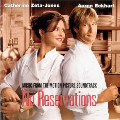 No Reservations Soundtrack CD. No Reservations Soundtrack Soundtrack lyrics