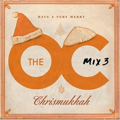 O.C. Mix 3, The Soundtrack CD. O.C. Mix 3, The Soundtrack
