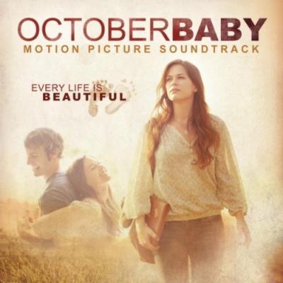 October Baby Soundtrack CD. October Baby Soundtrack