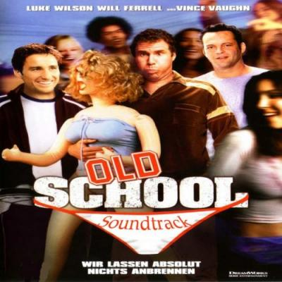 Old School Soundtrack CD. Old School Soundtrack