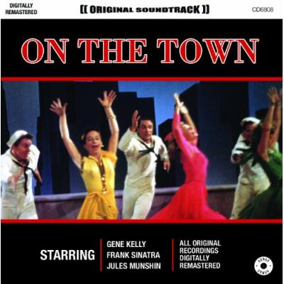 On the Town Soundtrack CD. On the Town Soundtrack