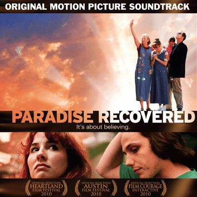 Paradise Recovered Soundtrack CD. Paradise Recovered Soundtrack Soundtrack lyrics