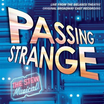 Passing Strange Soundtrack CD. Passing Strange Soundtrack
