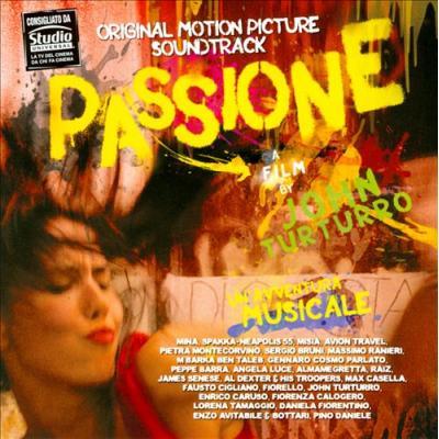 Passione: Un Avventura Musicale Soundtrack CD. Passione: Un Avventura Musicale Soundtrack Soundtrack lyrics