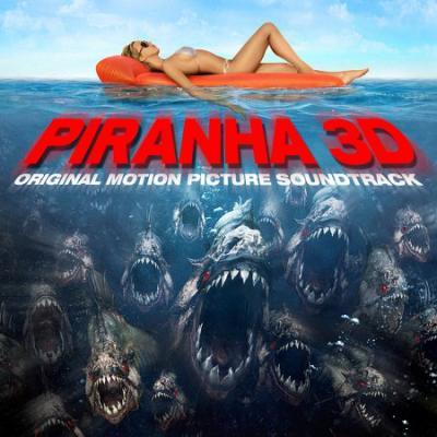 Piranha 3D Soundtrack CD. Piranha 3D Soundtrack