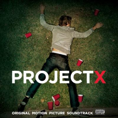 Project X Soundtrack CD. Project X Soundtrack