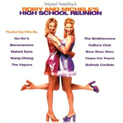 Romy And Michele's High School Reunion Soundtrack CD. Romy And Michele's High School Reunion Soundtrack