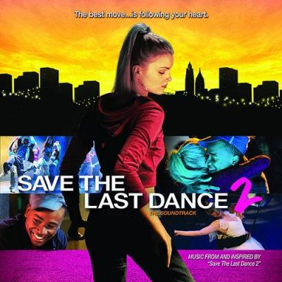 Save the Last Dance 2 Soundtrack CD. Save the Last Dance 2 Soundtrack
