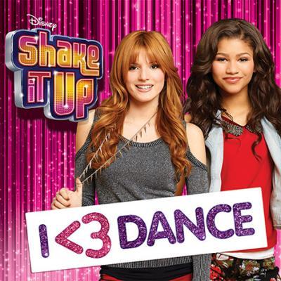 Shake It Up: I <3 Dance Soundtrack CD. Shake It Up: I <3 Dance Soundtrack