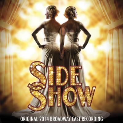 Side Show Soundtrack CD. Side Show Soundtrack