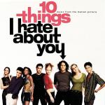 10 Things I Hate About You Soundtrack CD. 10 Things I Hate About You Soundtrack