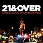 21 and Over Soundtrack CD. 21 and Over Soundtrack