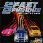 2 Fast 2 Furious Soundtrack CD. 2 Fast 2 Furious Soundtrack