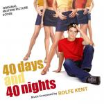 40 Days And 40 Nights Soundtrack CD. 40 Days And 40 Nights Soundtrack