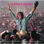 8 Seconds Soundtrack CD. 8 Seconds Soundtrack