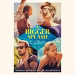 A Bigger Splash Soundtrack CD. A Bigger Splash Soundtrack