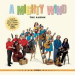 A Mighty Wind Soundtrack CD. A Mighty Wind Soundtrack