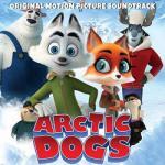 Arctic Dogs Soundtrack CD. Arctic Dogs Soundtrack