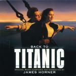 Back To Titanic Soundtrack CD. Back To Titanic Soundtrack