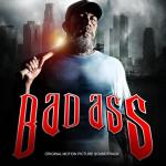 Bad Ass Soundtrack CD. Bad Ass Soundtrack